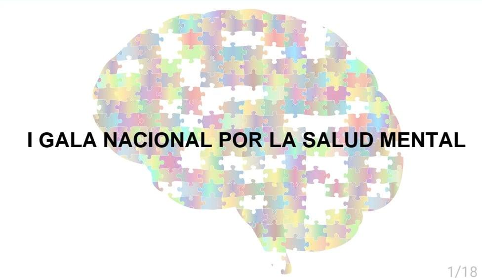 I GALA POR LA SALUD MENTAL El próximo 24 de marzo se va a realizar en España la I Gala por la Salud Mental en beneficio del TELÉFONO CONTRA EL SUICIDIO